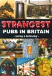 Strangest Pubs in Britain